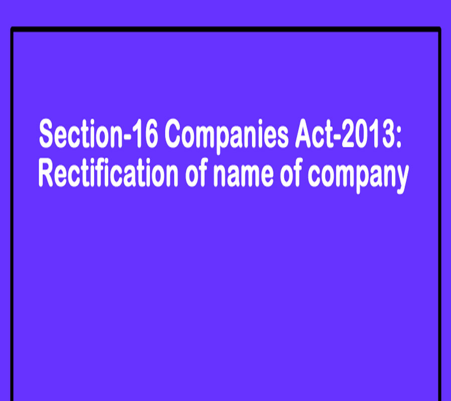 Rectification of Name under Companies Act 2013
