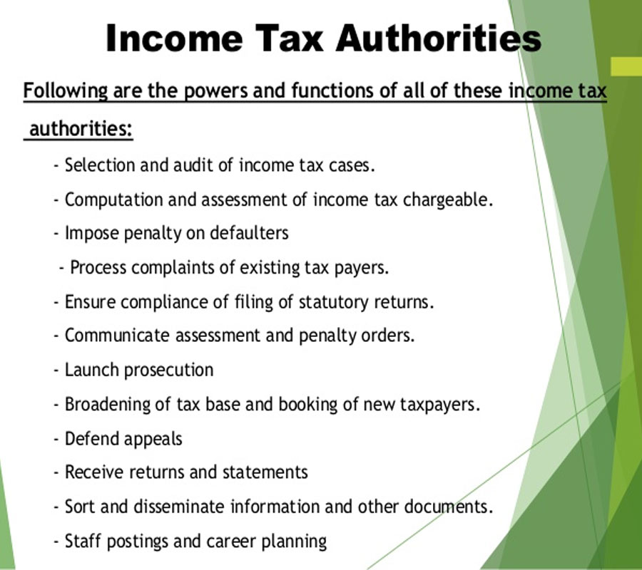 Income Tax Authority and its Powers under Income Tax Act