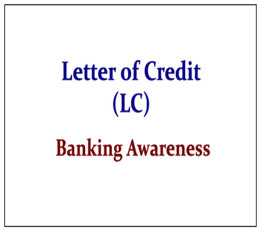 Letter of Credit and Uses and its Differentiation with Bank Guarantee